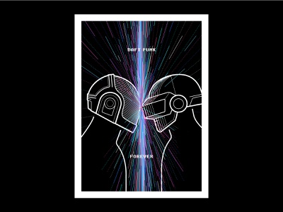 DAFT PUNK - FOREVER artwork design punk helmet illustration poster duo french music daft punk daft daftpunk