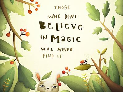 Magic believe nature garden forrest ladybird rabbit magic illustration quote