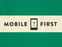 Mobile First iPhone