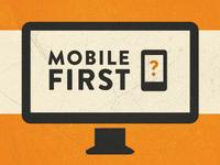 Mobile First Desktop (color)