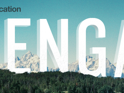 Engage mountains typography tetons forest