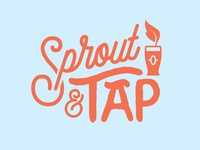 Sprout & Tap