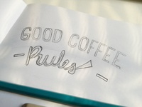 Good coffee rules