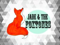 Jade & the Foxtones