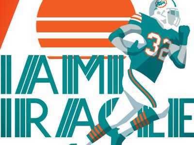 Miami Miracle football miami dolphins miami dolphins