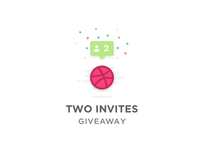 Two Invites Giveaway notification design designer colors two win winner giveaway invite dribbble