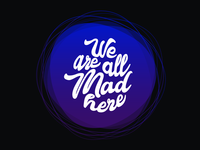 We are all mad here - Typography