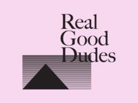 Real Good Dudes