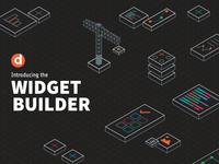 Introducing the Widget Builder