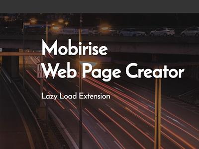 Mobirise Web Page Creator —  Lazy Load Extension website maker software design bootstrap illustration webdevelopment website builder responsive webdesign website