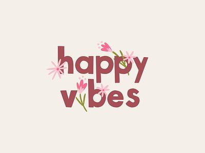 Happy Vibes t-shirt graphic tshirt art graphic t-shirt design handlettering lettering illustration design