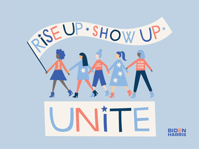 Rise Up. Show Up. UNITE political election day election rise up unite illustration vote