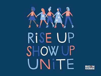 Rise Up. Show Up. UNITE. unite rise up voting illustration political election day election vote