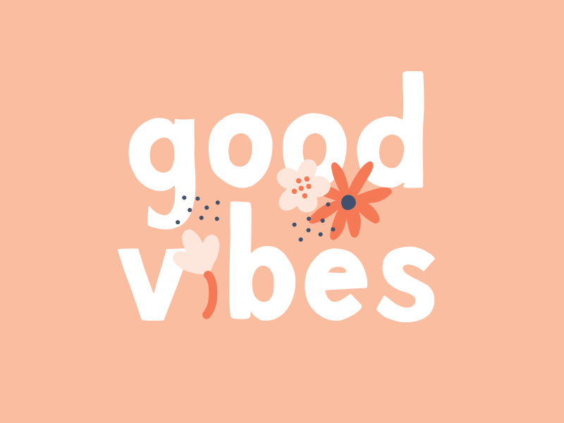 Good Vibes doodles illustration hand type type hand-lettering lettering