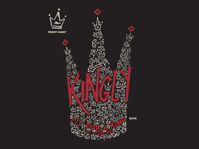 Kingly Tee Design lettering band merch queen crowns crown king handlettering design vector illustration