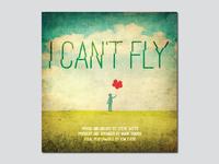 I Cant Fly