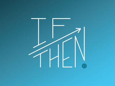 if --> then if then clearhead letters arrow gradient