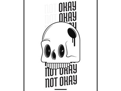 [not] okay print vector skull art illustration