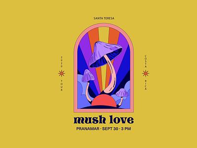 Mush Love to you all! illustrator design psychedelic psychedelia mushrooms flyer graphic design branding vector illustration illus
