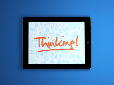 Thinking! blue sketch handwriting wireframe ipad apple marker typeface typography type