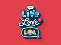 Live, Love, LOL