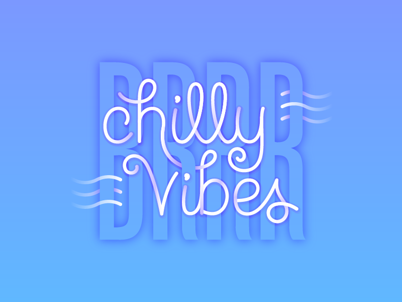 Chilly Vibes vector illustrator design simple lettering illustration weather freezing cold winter vibes chilly