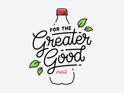 Greater Good line monoline environment earth clean simple flourish letter lettering type typography client initiative good greater sustainability recycle design coke cocacola