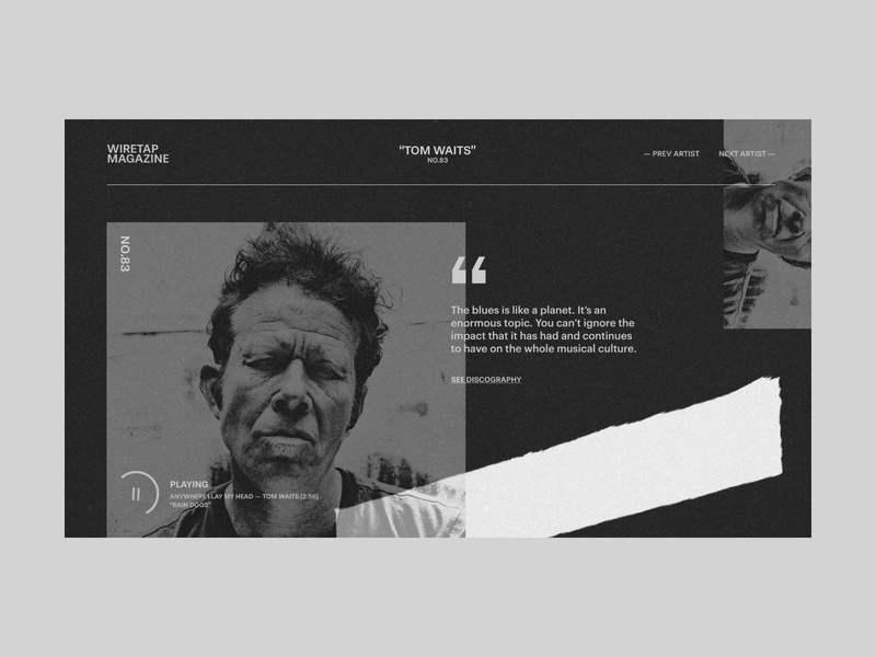 Wiretap #1 - Tom Waits music app app personal music player black and white quote magazine art grunge minimal tom waits musician music website design layout grid ux typography ui