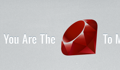 You are the ruby to my rails