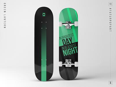 #FuturPopArt Day 7 - Green Lantern decks design graphic design illustration pop art skateboard green lantern the futur