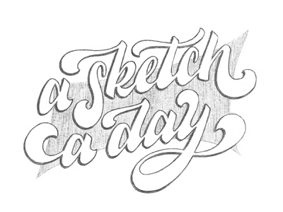 A Sketch a Day! sketch brush lettering script ipad lettering illustration hand lettering drawing typography calligraphy lettering handlettering