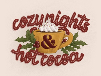Cozy Nights & Hot Cocoa digital illustration procreate art ipad lettering handdrawn hand lettering drawing calligraphy illustration lettering handlettering typography