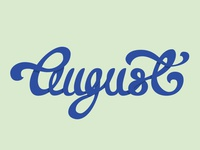 August Lettering