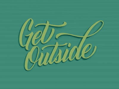 Get Outside Lettering ipad lettering typography type sketchbook sketch illustration handlettering handdrawn drawing design calligraphy