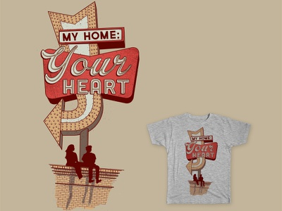 My home: your heart design tee home heart vintage sign threadless