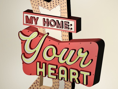 My Home: Your Heart  illustration vintage sign c4d 3d