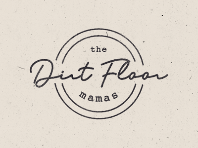 The Dirt Floor Mamas flat clean branding brand vector typography type minimal logo lettering illustrator illustration identity icon design