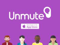 Unmute App Design Trial