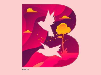 B - Birds