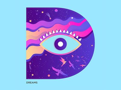 D - Dreams