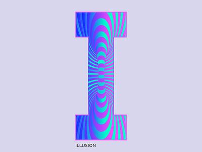 I - Illusion