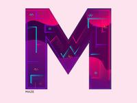 M - Maze