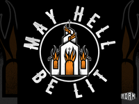 May Hell Be Lit - Hollow Co.