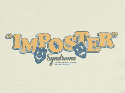 Imposter SS design illustration stroke thick vintage sad happy palette sandy worthy imposter syndrome faces drama syndrome imposter