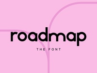 Roadmap — a font in the making