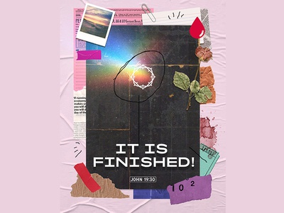 John 19:30 It is Finished! posters love john bible verse god poster art poster design bible jesus graphic design collage goodtype good friday poster ilustracion graphic design illustration
