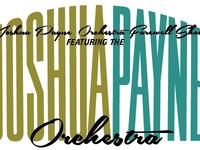 Joshua Payne Orchestra Farewell Show