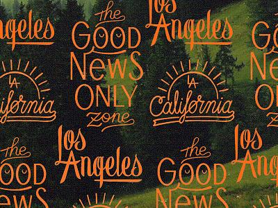 Type Remix typography ca la los angeles good news california lettering type