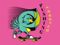 Pushing Through artwork design typography sneakers skateboard bird illustration