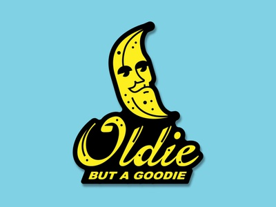 Oldie but a goodie sticker banana vector typography doodle design logo illustration